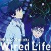 Meisa Kuroki - Wired Life (TV)