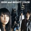 HIGH and MIGHTY COLOR - Here I am