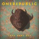 OneRepublic - Love runs out