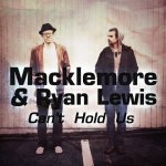 Macklemore & Ryan Lewis feat. Ray Dalton - Cant Hold Us