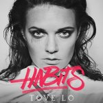 Tove Lo - Habits (Stay High)