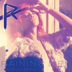 Rihanna feat. Nicki Minaj - Raining Men