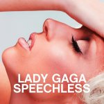 Lady Gaga - Speechless