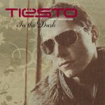 Dj Tiësto Feat. Christian Burns - In The Dark