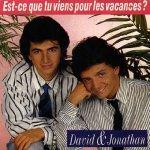 David & Jonathan - Est-ce que tu viens pour les vacances?