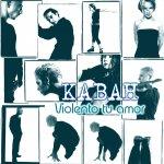 Kabah - Violento tu amor