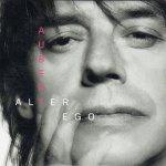 Jean-Louis Aubert - Alter Ego
