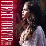 Selena Gomez - Forget Forever