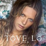 Tove Lo - WTF Love Is