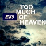 Eiffel 65 - Too much of heaven (Club Remix)