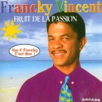 Francky Vincent - Fruit de la passion