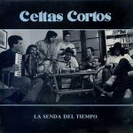Celtas Cortos - La senda del tiempo