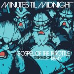 Minutes Til Midnight - Gospel of the Throttle (Kyouhon Remix ver.) (TV)