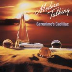 Modern Talking - Geronimo's Cadillac
