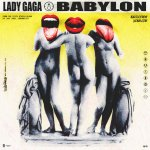 Lady Gaga - Babylon