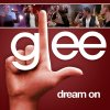 Glee - Dream On