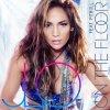Jennifer Lopez & Pitbull - On The Floor