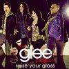 The Glee Project - Raise Your Glass
