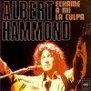Albert Hammond - Échame a mí la culpa