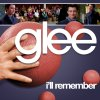 Glee - I'll Remember